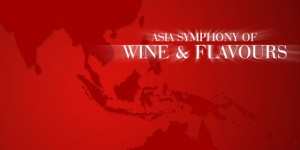 Asia Symphony of Wine and Flavours