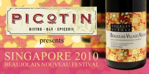 Singapore Beaujolais Villages Nouveau 2010 by Picotin Restaurant & Georges Duboeuf Wines