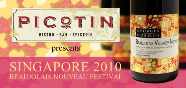 Singapore Beaujolais Villages Nouveau 2010 by Picotin Restaurant & Georges Duboeuf Wines